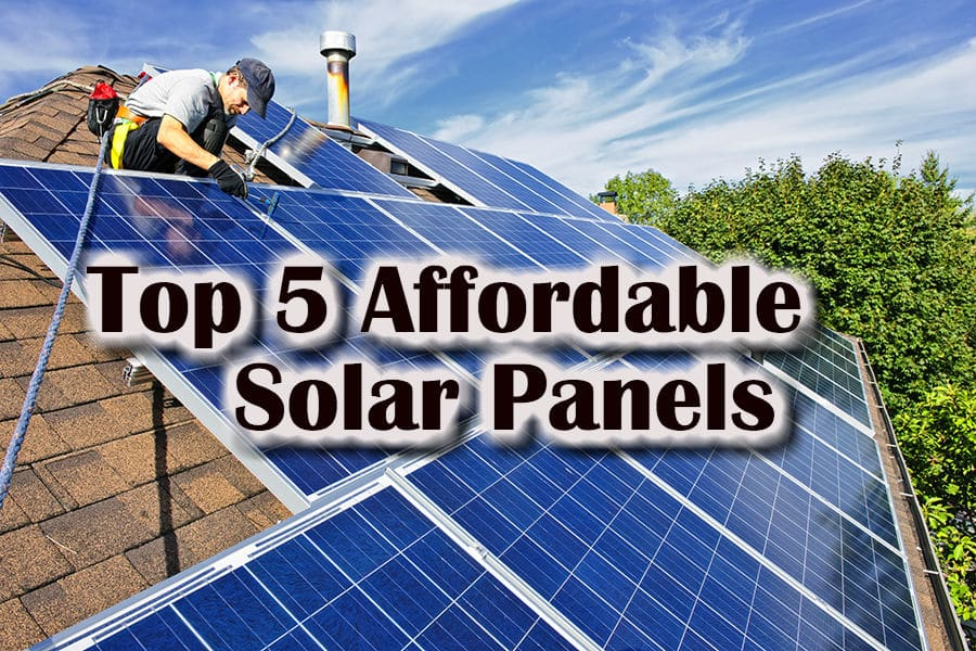 Top 5 Affordable Solar Panels